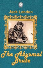 The Abysmal Brute (ebook)