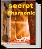 secret Pharaonic