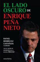 El lado oscuro de Enrique Peña Nieto (ebook)