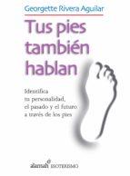 Tus pies también hablan (ebook)