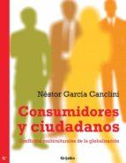Consumidores y ciudadanos (ebook)