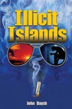 ILLICIT ISLANDS