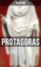 Protagoras (Vollständige Ausgabe) (ebook)