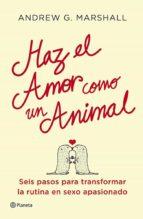 Haz el amor como un animal (ebook)