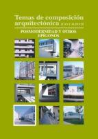 Temas de composición arquitectónica. 10.Posmodernismo y otros espígonos (ebook)