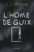 L'HOME DE GUIX