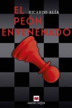 El peón envenenado (ebook)