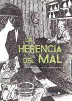 LA HERENCIA DEL MAL