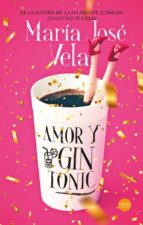 AMOR Y GIN-TO­NIC