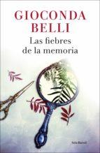 Las fiebres de la memoria (ebook)