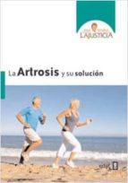 ARTROSIS Y SU SOLUCIÓN, LA (ebook)
