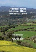 FERTILITZACIÓ AGRÀRIA DELS CEREALS D'HIVERN A LA CATALUNYA CENTRAL