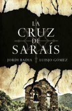 La cruz de Saraís (ebook)