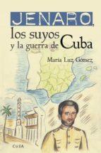 Jenaro, los suyos y la guerra de Cuba (ebook)