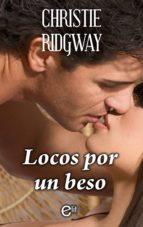 Locos por un beso (ebook)