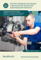Instalación de equipos y elementos de sistemas de automatización industrial. ELEM0311 (ebook)