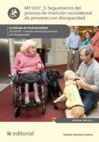 Seguimiento del proceso de inserción sociolaboral de personas con discapacidad. SSCG0109