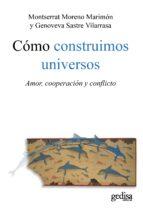 Cómo construimos universos (ebook)