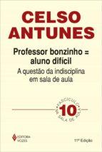 Professor bonzinho - Aluno difícil (ebook)