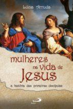 Mulheres na vida de Jesus (ebook)