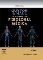 Guyton E Hall Tratado De Fisiologia Médica (ebook)
