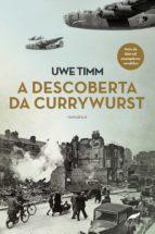 A descoberta da currywurst (ebook)