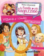 Vittoria e i ciondoli dell'amicizia. La banda delle ragazzine (ebook)