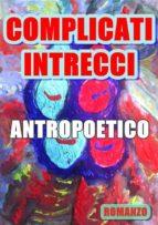 Complicati intrecci (ebook)