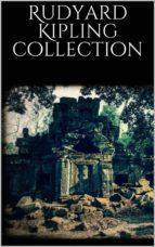 Rudyard Kipling Collection (ebook)