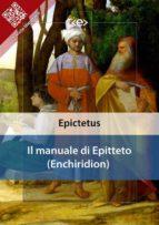 Il manuale di Epitteto (Enchiridion) (ebook)