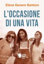 L'occasione di una vita (ebook)
