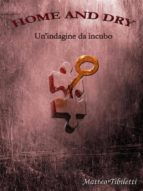 Home and dry - Un'indagine da incubo (ebook)