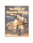 The Might of Character Building (ebook)