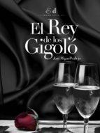 El Rey de los Gigoló (ebook)