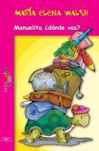 Manuelita ¿dónde vas? (ebook)