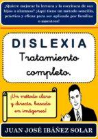 DISLEXIA. TRATAMIENTO COMPLETO. (ebook)