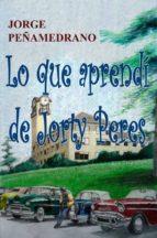 LO QUE APRENDÍ DE JORTY PERES (ebook)