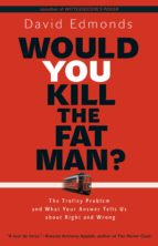 Would You Kill the Fat Man? (ebook)