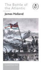 BATTLE OF THE ATLANTIC: BOOK 3 OF THE LADYBIRD EXPERT HISTORY OF THE SECOND WORLD WAR