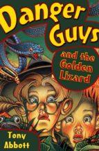 Danger Guys and the Golden Lizard (ebook)