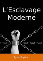L'Esclavage Moderne (ebook)