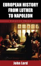 European History from Luther to Napoleon (ebook)