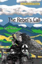 THE REBEL'S CALL