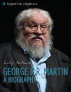 George R.R. Martin: A Biography (ebook)