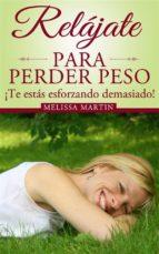 Relájate Para Perder Peso (ebook)