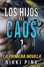 Los Hijos Del Caos (ebook)