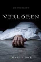 Verloren (Ein Riley Paige Krimi – Band #10) (ebook)
