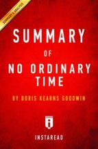 Summary of No Ordinary Time (ebook)