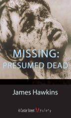 Missing: Presumed Dead (ebook)