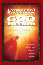 Powerful Encounters in the God Realm (ebook)
